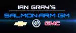 Ian Gray's Salmon Arm GM, Salmon Arm